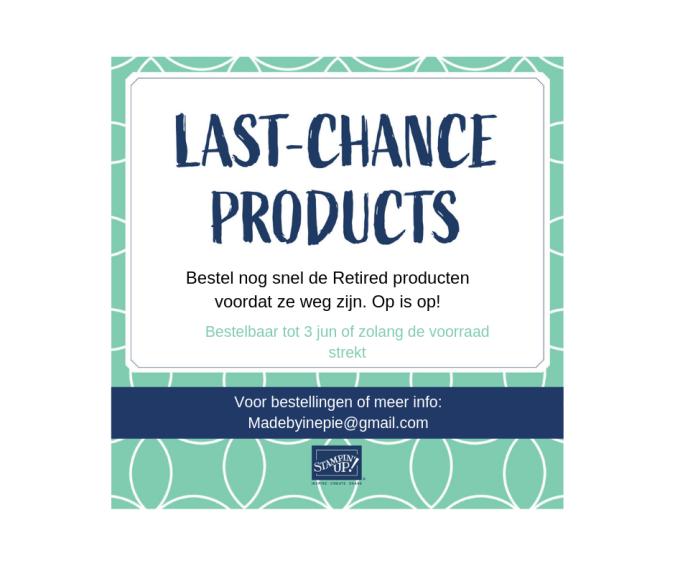 Bestel nog snel de Retired producten voordat ze weg zijn. Op is op!